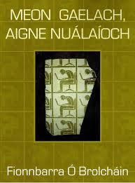 Meon Gaelach, Aigne Nuálaíoch